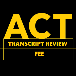 Picture of ACT Transcript Review Fee